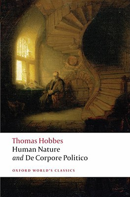 Human Nature and De Corpore Politico By Hobbes, Thomas/ Gaskin, J. C. A. (EDT)
