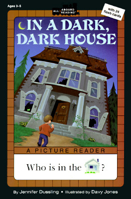 In a Dark, Dark House By Dussling, Jennifer/ Jones, Davy (ILT)