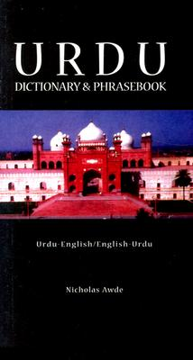 Urdu-English/English-Urdu Dictionary and Phrasebook By Awde, Nicholas