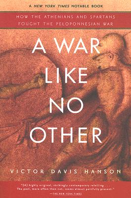 A War Like No Other By Hanson, Victor Davis